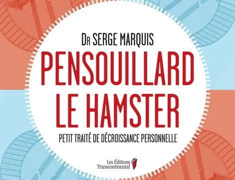 Conférenciers Québec, Formation, Motivation et Team Building - Formax - Pensouillard le hamster