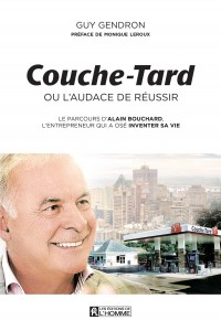 Livre Couche-Tard ou l'audace de réussir